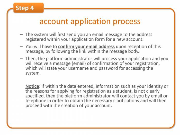 Step 4: account application process